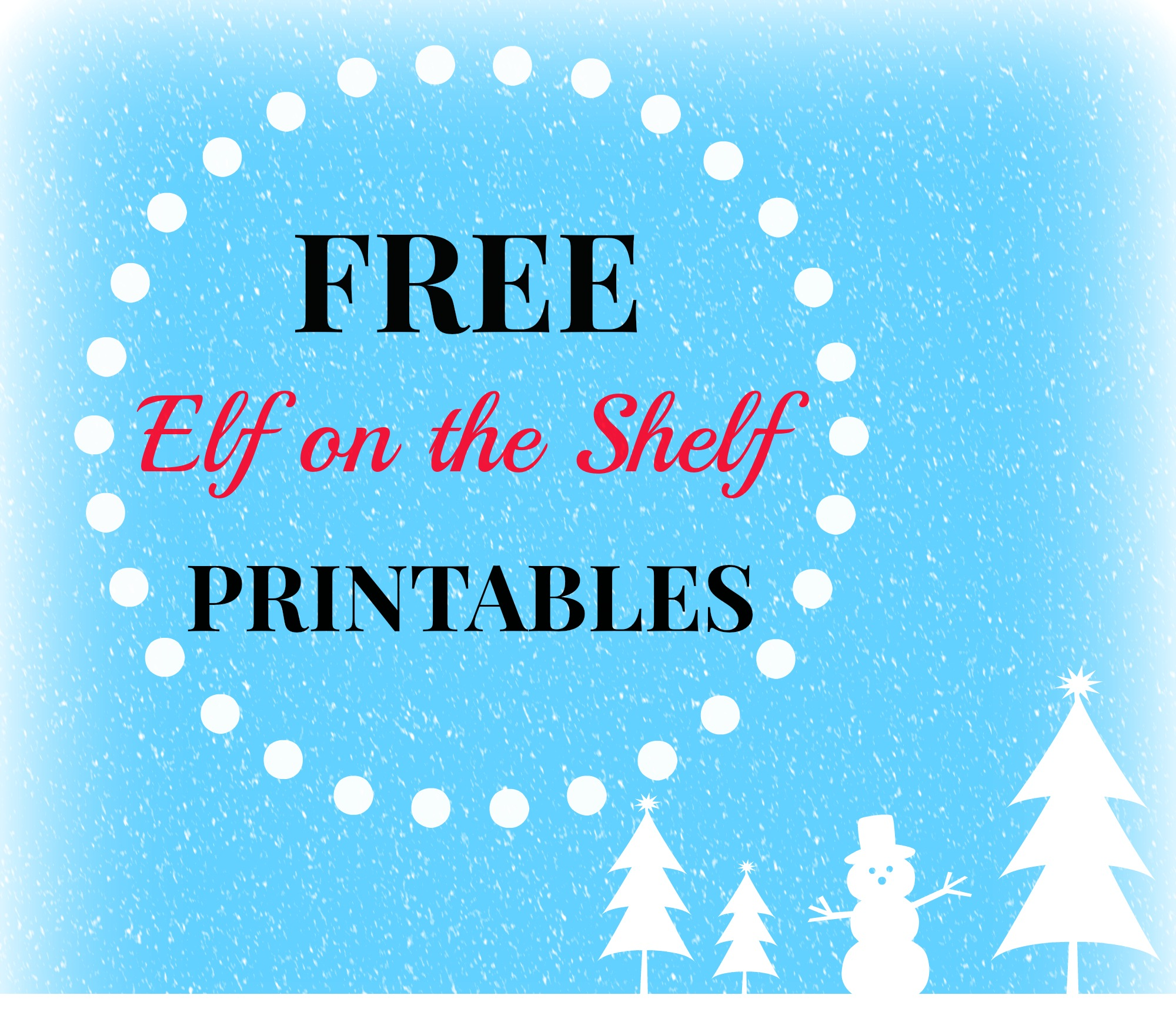elf on the shelf kissing booth free printable